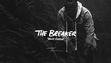 Breaker by Travis Greene