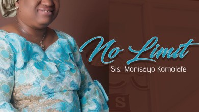 No Limit by Sis. Monisayo Komolafe