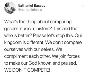 Stop Comparing Gospel Musicians With One Another Nathaniel Bassey Warns Fans and bloggers