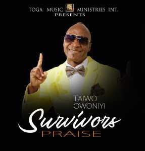 Survivors Praise by Taiwo Owoniyi