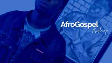 AfroGospel Mash Up by Temzeey Calebs