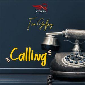Calling by Tim Godfrey