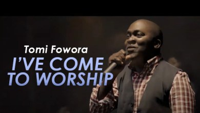 Watch the official video of I've Come To Worship by Tomi Fowora