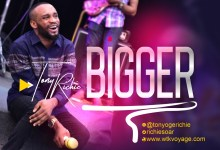 Bigger by Tony Richie