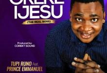 Orere Ijesu by Tupi Runo & Prince Emmanuel