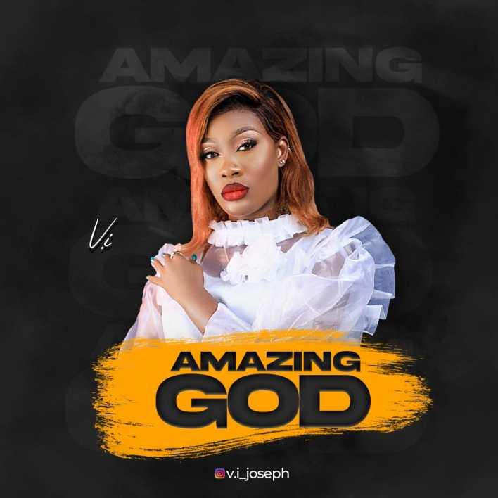Amazing God by V.I