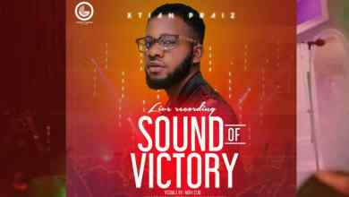 Watch Sound of Victory by Xtian Praiz live recording video