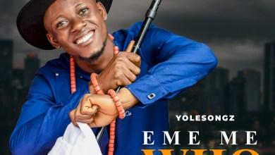 Eme Me Who by Yolesongz