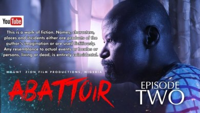 Download Abattoir Episode 2 Mount Zion Movies mp4 download.