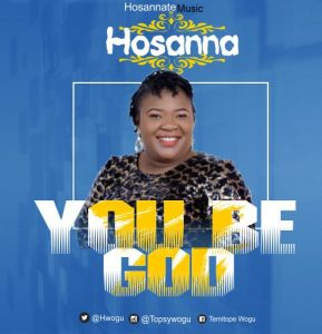 You Be God by Hosanna