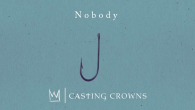 Nobody by CASTING CROWNS and Matthew West