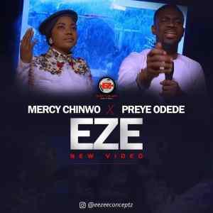 Eze by Mercy Chinwo & Preye Odede