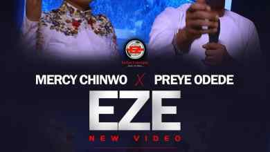Eze by Mercy Chinwo & Preye Odede