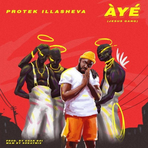 Aye Jesus Gang by Protek Illasheva