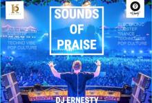 Sound of Praise Mixtape Hosted by DJ Ernesty.