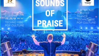Sound of Praise Mixtape Hosted by DJ Ernesty.