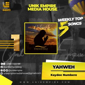 Unik Empire Media House Top 5 Songs Nov 18th - 24th