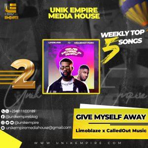 Unik Empire Media House Top 5 Songs Nov week 4