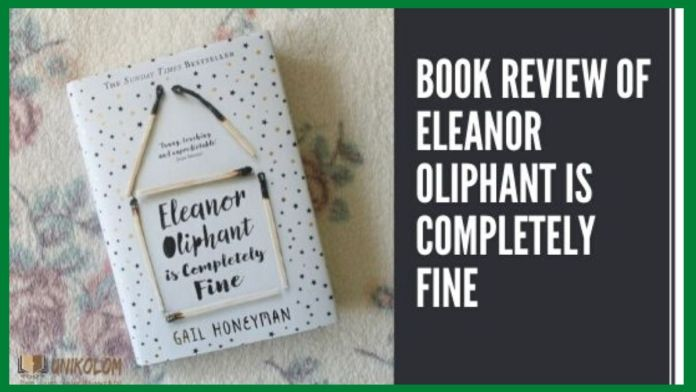 Eleanor-Oliphant-Is-Completely-Fine-by-Gail-Honeyman-Book-Review