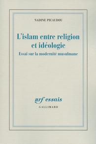 Couverture de L'islam entre religion et idéologie
