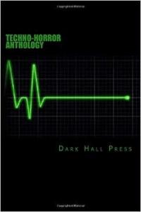 Techno-Horror Anthology
