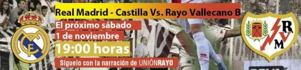 Cabecera Real Madrid Castilla- Rayo Vallecano B