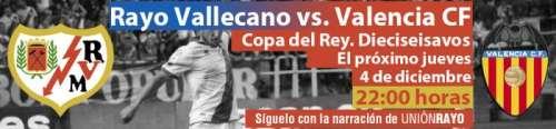 Cabecera Rayo Vallecano - Valencia Copa del Rey