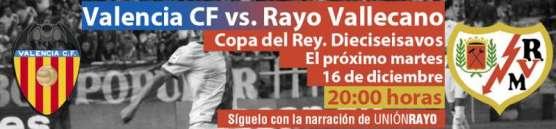 Cabecera Valencia - Rayo  Copa del Rey