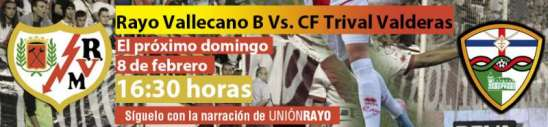Cabecera Rayo Vallecano B - CF Trival Valderas