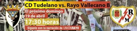 Cabecera Tudelano - Rayo Vallecano B