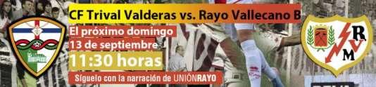 Cabecera CF Trival Valderas- Rayo Vallecano B