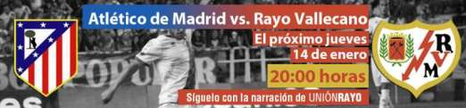 Cabecera Atlético de Madrid - Rayo Vallecano