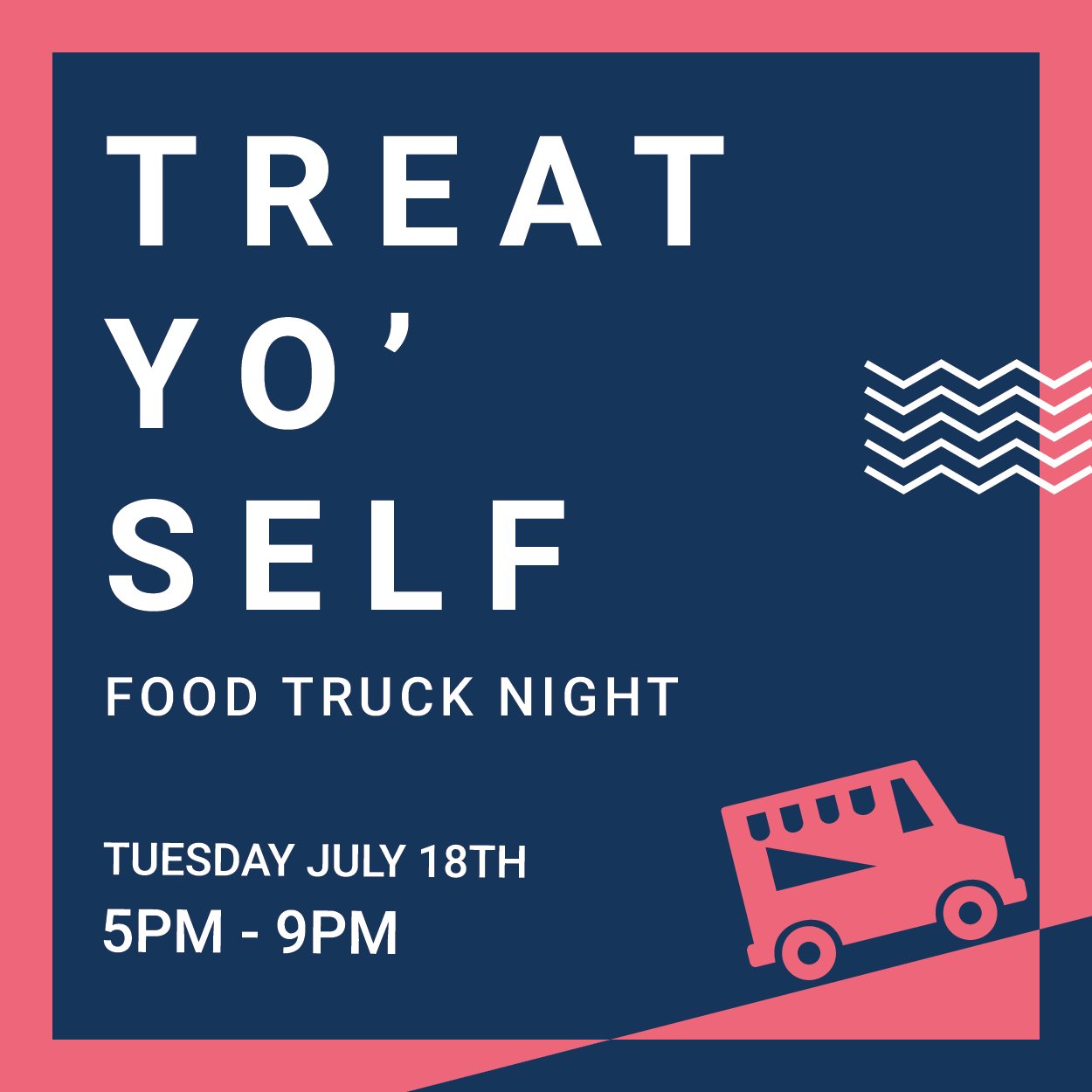 Treat Yo Self Food Truck Night
