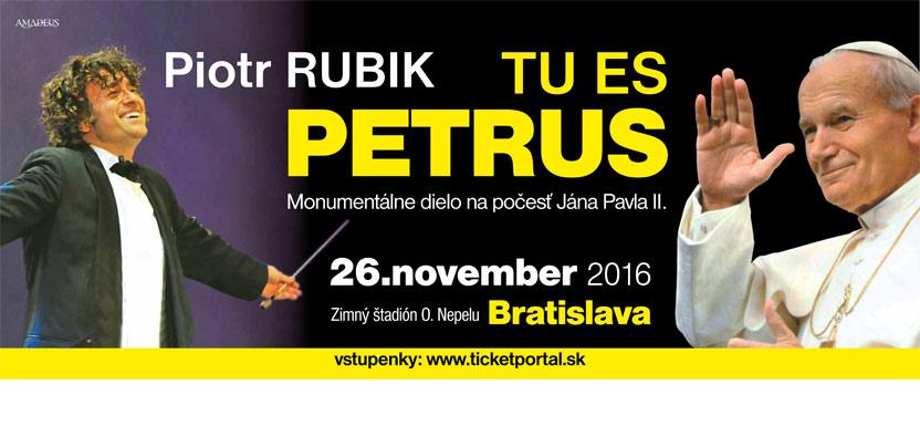 Plagát ku koncertu TU ES PETRUS, fenomenálnemu dielu Piotra Rubika. Zdroj foto: ticketportal