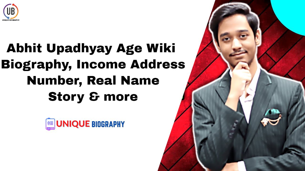 Abhit Upadhyay Age Wiki Biography, Income, Address, Number, Real Name, Story & more