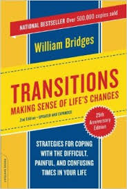 Transitions – Making sense of life's changes -William Bridges