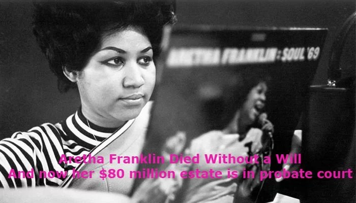 Lessons to learn from Aretha Franklin's lack of Will