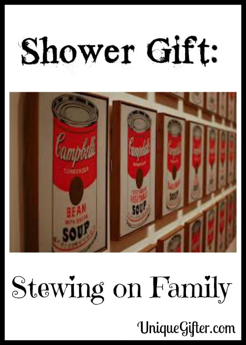 Shower Gift: Stewing on Family