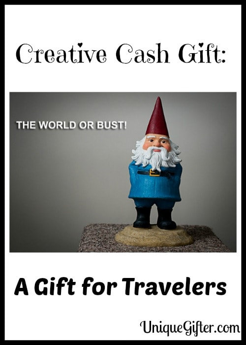 Creative Cash Gift A Gift for Travelers