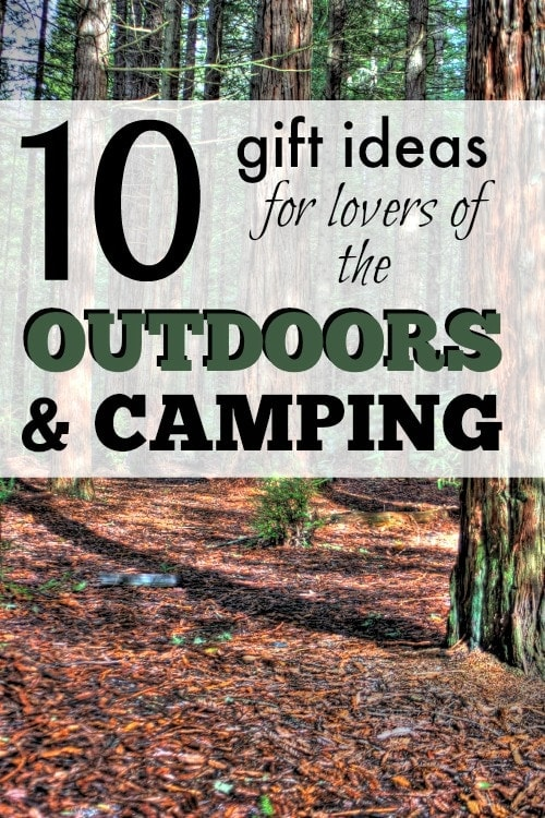 10 Gift Ideas for Lovers of the Outdoors and Camping - Something for your wilderness happy friends