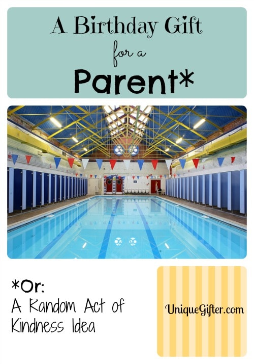 A Birthday Gift for a Parent or a Random Act of Kindness