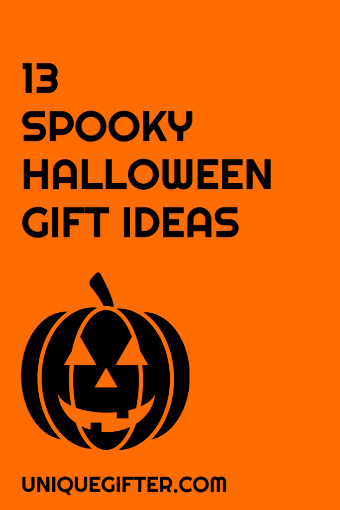 Do you have any friends that are ridiculously into Halloween? Get them one of these 13 super spooky Halloween gift ideas and make their day!