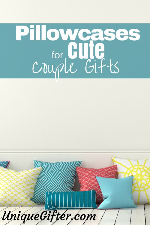 PIllowcases for Cute Couple Gifts