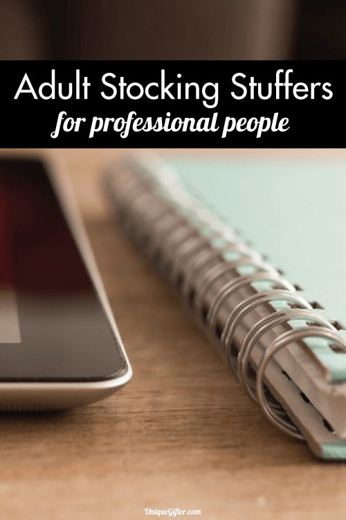 Adult Stocking Stuffer Ideas for Professionals - aka hard to shop for people!