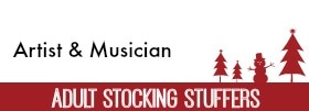 Adult Stocking Stuffers for Artists and Musicians