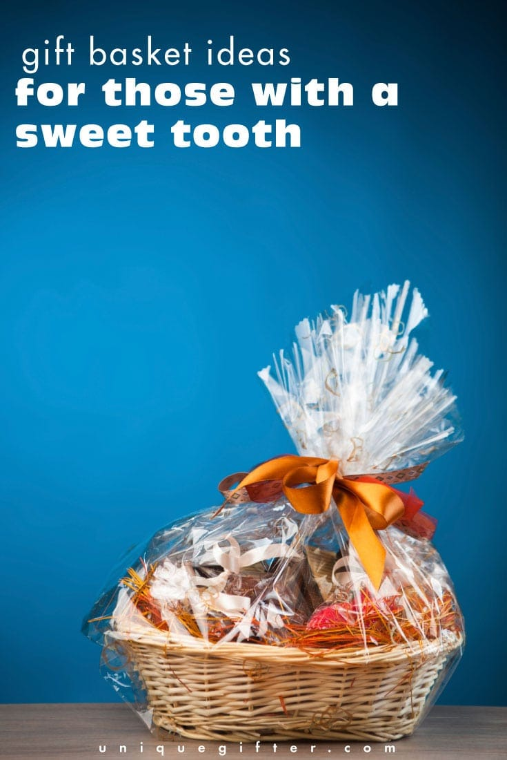Please, can I have all of these gift baskets to satiate my sweet tooth?? They're perfect gifts for me!