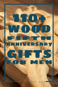 We're already ready to celebrate our fifth anniversary, wow. This list of wood 5th anniversary gifts for men was ridiculously helpful, you need to read it! Coming up with gift ideas for my husband can be tricky, this website has helped me so many times now. With over 100 ideas, I knew I would find the perfect gift for him that still worked for my budget and I did.