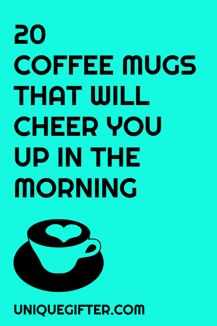Ah the coffee mug, such a go-to gift idea. Why? Because they are so much fun! I love this list of coffee mugs that will cheer you up in the morning, they certainly made me smile. This is the kind of post that I love to read.
