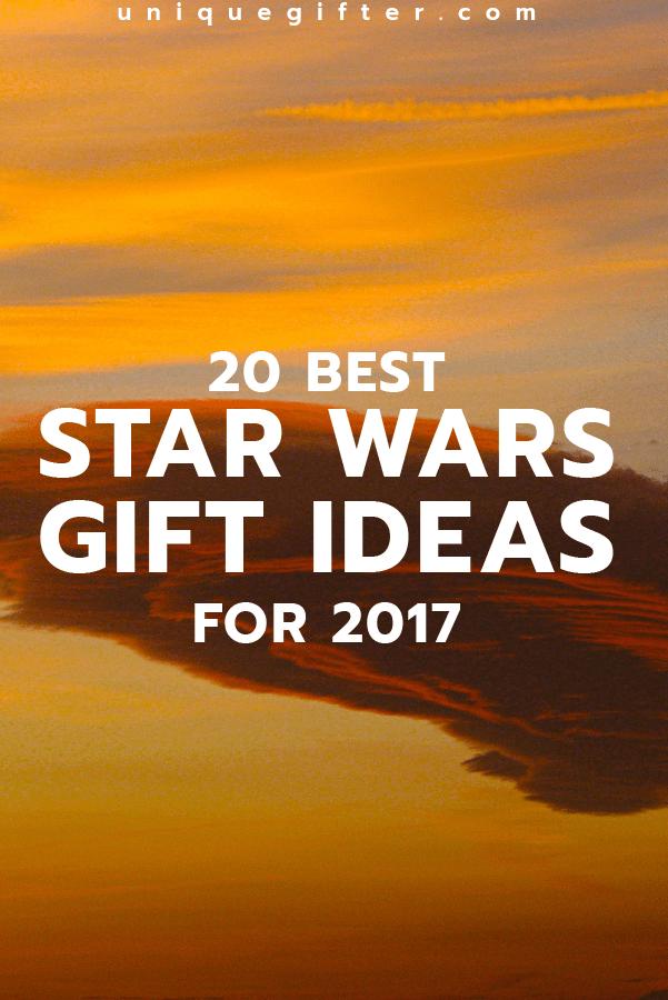 20 Best Star Wars Gift Ideas for 2017