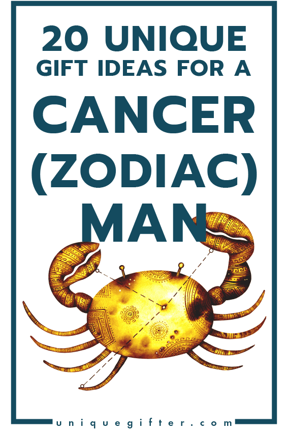 20 Gift Ideas For A Man Born In The Cancer Zodiac